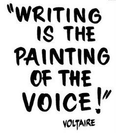 writing is the painting of the voice quote